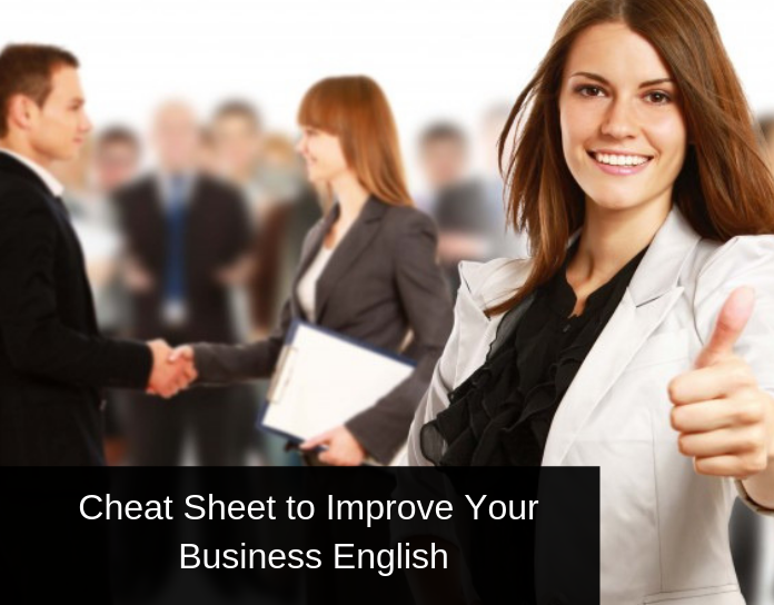 Ultimate Cheat Sheet to Improve your Business English